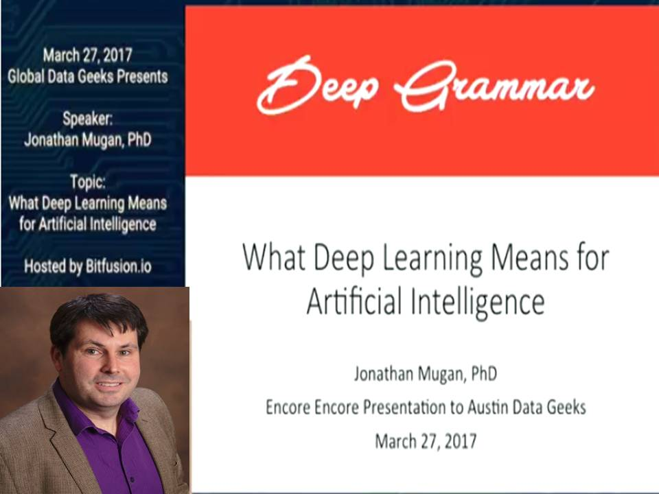 What Deep Learning Means for Artificial Intelligence: Jonathan Mugan
