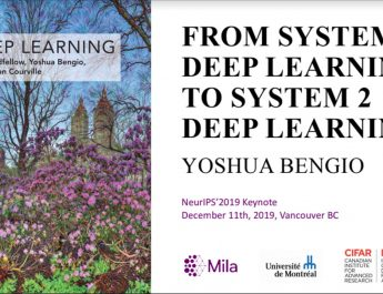 From System 1 Deep Learning to System 2 Deep Learning | Yoshua Bengio